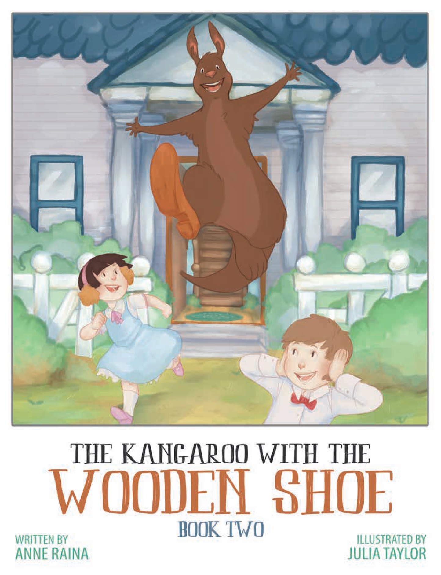 The Kangaroo With The Wooden Shoe! - Book 2